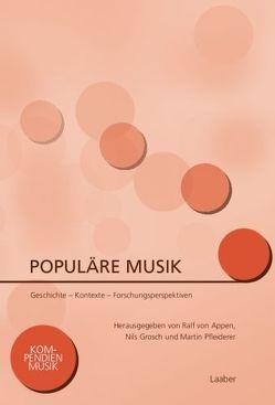 Populäre Musik von Appen,  Ralf von, Grosch,  Nils, Pfleiderer,  Martin