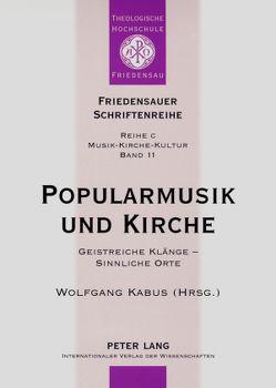 Popularmusik und Kirche von Kabus,  Wolfgang