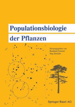 Populationsbiologie der Pflanzen von Schmid, STÖCKLIN