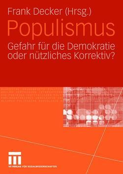 Populismus von Decker,  Frank