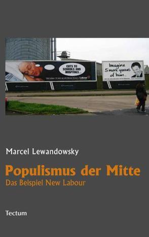 Populismus der Mitte von Lewandowsky,  Marcel