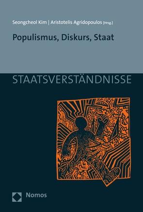 Populismus, Diskurs, Staat von Agridopoulos,  Aristotelis, Kim,  Seongcheol