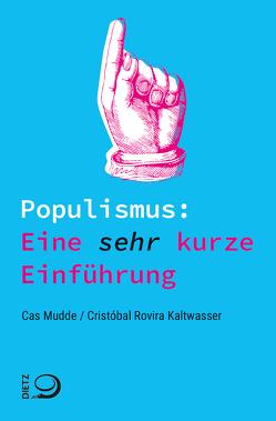Populismus: Eine sehr kurze Einführung von Mudde,  Cas, Rovira Kaltwasser,  Cristóbal