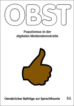 Populismus in der digitalen Mediendemokratie von Januschek,  Franz, Reisigl,  Martin