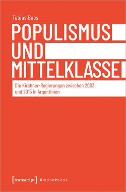 Populismus und Mittelklasse von Boos,  Tobias