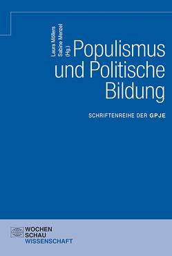 Populismus und Politische Bildung von Manzel,  Sabine, Möllers,  Laura