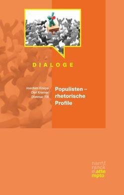 Populisten – rhetorische Profile von Knape,  Joachim, Kramer,  Olaf, Till,  Dietmar