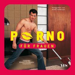 Porno für Frauen von Alpsten,  Ellen, Anderson,  Susan, Cooperative,  Cambridge Women's Pornography