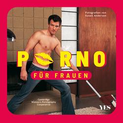 Porno für Frauen von Alpsten,  Ellen, Anderson,  Susan, Cambridge Women's Pornography Cooperative