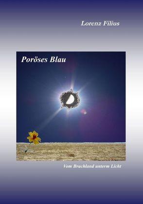 Poröses Blau von Filius,  Lorenz