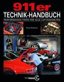Das 911er Technikhandbuch von Anderson,  Bruce