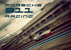 Porsche 911 Racing (Wandkalender 2019 DIN A3 quer)