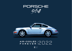 Porsche 964 Air-Cooled Forever 2020 von Gabriel,  Andreas