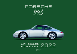 Porsche 993 Air-Cooled Forever 2020 von Gabriel,  Andreas