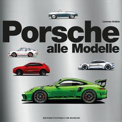 Porsche – Alle Modelle seit 1948 von Ardizio,  Lorenzo