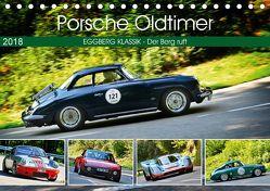 Porsche Oldtimer – EGGBERG KLASSIK – Der Berg ruft (Tischkalender 2018 DIN A5 quer) von Laue,  Ingo