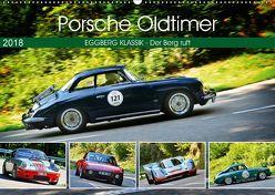 Porsche Oldtimer – EGGBERG KLASSIK – Der Berg ruft (Wandkalender 2018 DIN A2 quer) von Laue,  Ingo