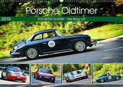 Porsche Oldtimer – EGGBERG KLASSIK – Der Berg ruft (Wandkalender 2019 DIN A2 quer)