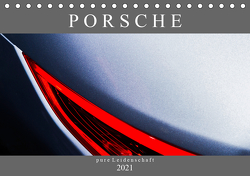 Porsche – pure Leidenschaft (Tischkalender 2021 DIN A5 quer) von Schürholz,  Peter