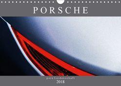 Porsche – pure Leidenschaft (Wandkalender 2018 DIN A4 quer) von Schürholz,  Peter