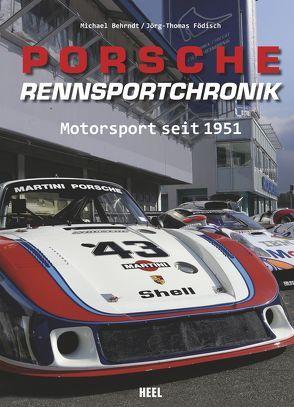 Porsche-Rennsportchronik von Behrndt,  Michael
