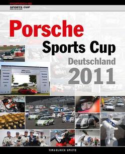 Porsche Sports Cup Deutschland 2011 von Upietz,  Tim, Upietz,  Ulli