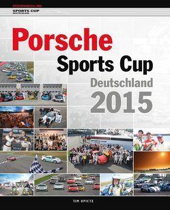 Porsche Sports Cup Deutschland 2015 von Upietz,  Tim