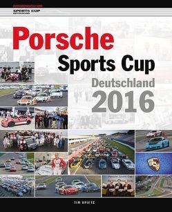 Porsche Sports Cup / Porsche Sports Cup Deutschland 2016 von Upietz,  Tim