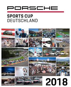 Porsche Sports Cup / Porsche Sports Cup Deutschland 2018 von Neuert,  Oliver, Upietz,  Tim