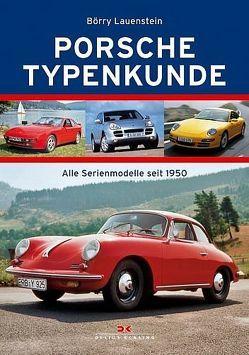 Porsche Typenkunde von Lauenstein,  Börry