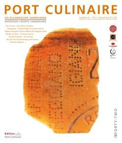 PORT CULINAIRE FORTY-TWO von Bos,  Ralf, Dollase,  Jürgen, Dr. Reusche,  Johannes, Hartwig,  Jan, Kornmayer,  Evert, Pairet,  Paul, Ruhl,  Thomas, Scharrer,  Christian