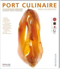 Port Culinaire Fourteen – Band No. 14 von Ackermann,  Bernd, Bau,  Christian, Bos,  Ralf, Boulud,  Daniel, Dollase,  Jürgen, Dressel,  Alexander, Erfort,  Klaus, Fehrenbacher,  Daniel, Kempf,  Michael, Kimpel,  Patrik, Kornmayer,  Evert, Ruhl,  Thomas, Trovato,  Gaetano