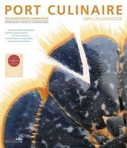 Port Culinaire Three – Band No. 3 von Anthony,  Bernhard, Bau,  Christian, Bonnefoit,  Guy, Bos,  Ralf, Drkosch,  Volker, Fehling,  Kevin, Henkel,  Nils, Jab,  Patrick, Kärcher,  Sybille, Kornmayer,  Evert, Lohninger,  Mario, Müller,  Dieter, Otto,  Wolfgang, Ruhl,  Thomas, Stemberg,  Sascha, Wilbrand,  Christopher