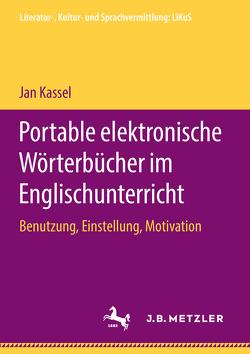 Portable elektronische Wörterbücher im Englischunterricht von Kassel,  Jan