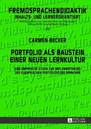 Portfolio als Baustein einer neuen Lernkultur von Becker,  Carmen