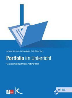 Portfolio im Unterricht von Schwarz,  Johanna, Volkwein,  Karin, Winter,  Felix