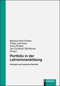 Portfolio in der LehrerInnenbildung von Koch-Priewe,  Barbara, Leonhard,  Tobias, Pineker,  Anna, Störtländer,  Jan Christoph