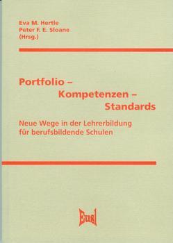 Portfolio – Kompetenzen – Standards von Hertle,  Eva M., Sloane,  Peter F