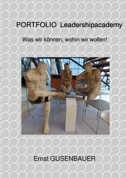 PORTFOLIO Leadershipacademy von Gusenbauer,  Ernst