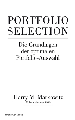 Portfolio Selection von M.,  Markowitz Harry