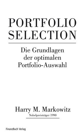 Portfolio Selection von Markowitz,  Harry M.