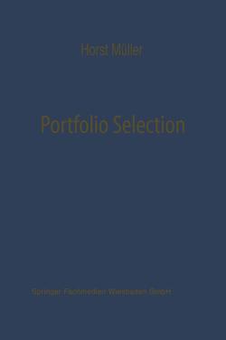 Portfolio Selection als Entscheidungsmodell deutscher Investmentgesellschaften von Mueller,  Horst