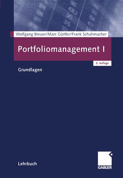 Portfoliomanagement I von Breuer,  Wolfgang, Gürtler,  Marc, Schuhmacher,  Frank