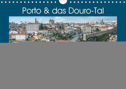 Porto & das Douro-Tal (Wandkalender 2019 DIN A4 quer) von Brehm - frankolor.de,  Frank