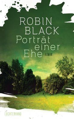 Porträt einer Ehe von Black,  Robin, Heinrich,  Brigitte
