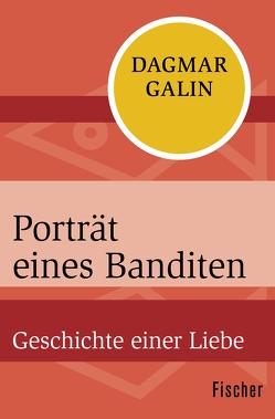Porträt eines Banditen von Galin,  Dagmar