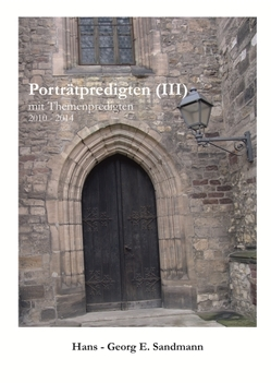 Porträtpredigten (III) von Sandmann,  Evelyn, Sandmann,  Hans - Georg E., Wesemann,  Esther