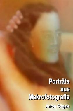 Porträts aus Makrofotografie von Gögele,  Anton