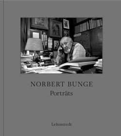 Porträts von Bunge,  Norbert
