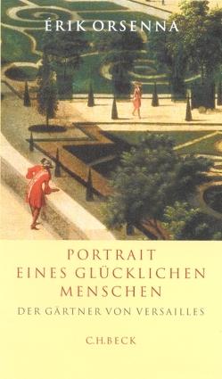 Portrait eines glücklichen Menschen von Lallemand,  Annette, Orsenna,  Érik